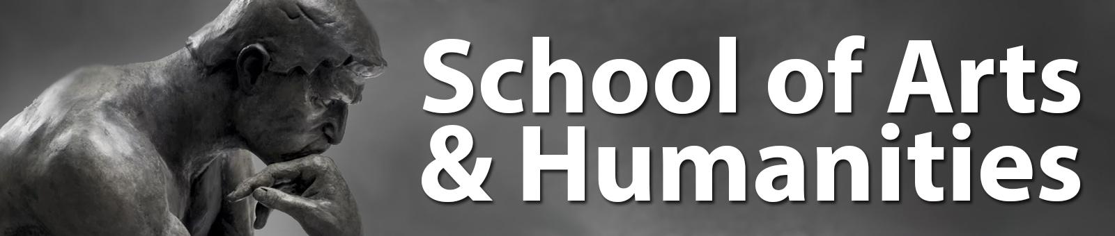 School of Arts and Humanities